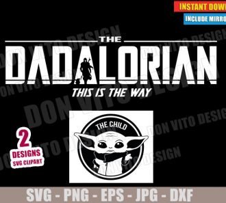 The Dadalorian and The Child (SVG dxf PNG) Star Wars Baby Yoda Mandalorian Cut File Silhouette Cricut Vector Clipart - Don Vito Design Store
