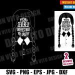 You Severely Underestimate My Apathy (SVG dxf PNG) Wednesday Addams Hair Cut File Silhouette Cricut Vector Clipart T-Shirt 2 Designs DIY