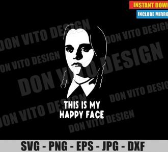 This is my Happy Face Wednesday (SVG dxf PNG) Halloween The Addams Family Cut File Silhouette Cricut Vector Clipart - Don Vito Design Store