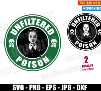 Wednesday Starbucks Unfiltered Poison (SVG dxf PNG) Addams Family Coffee Cut File Silhouette Cricut Vector Clipart