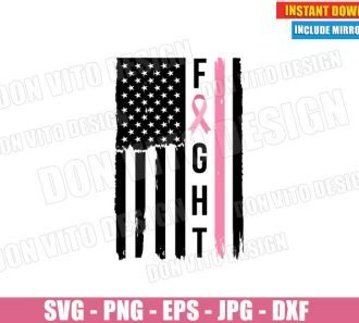 Fight USA Flag Pink Ribbon Grunge (SVG dxf PNG) Patriotic Breast Cancer Survivor Cut File Silhouette Cricut Vector Clipart - Don Vito Design Store