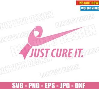 Just Cure It Breast Cancer Nike Logo (SVG dxf PNG) Survivor Awareness Ribbon Pink Cut File Silhouette Cricut Vector Clipart - Don Vito Design Store