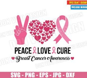Peace Love Cure Pink Ribbon (SVG dxf PNG) Breast Cancer Awareness Survivor Cut File Silhouette Cricut Vector Clipart - Don Vito Design Store