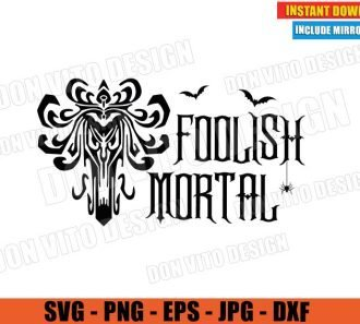 Foolish Mortal Logo Bats Spider (SVG dxf PNG) Halloween Haunted Mansion Disney Movie Cut File Silhouette Cricut Vector Clipart - Don Vito Design Store