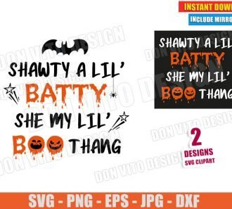 Shawty a Lil Batty She My Lil BOO Thang (SVG dxf PNG) Funny Halloween Logo Cut File Silhouette Cricut Vector Clipart - Don Vito Design Store