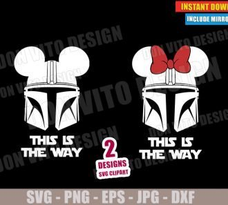 This is the Way The Mandalorian Disney Ears (SVG dxf PNG) Star Wars Helmet Mickey Minnie Mouse Cut File Silhouette Cricut Vector Clipart - Don Vito Design Store