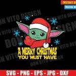 Baby Yoda Santa Hat Christmas (SVG dxf PNG) Star Wars The Mandalorian Cut File Silhouette Cricut Vector Clipart T-Shirt Design DIY