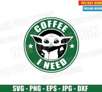 Starbucks Baby Yoda Coffee I Need (SVG dxf PNG) Star Wars The Mandalorian Cut File Silhouette Cricut Vector Clipart - Don Vito Design Store