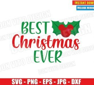 Best Christmas Ever Mickey Mouse Mistletoe (SVG dxf png) Disney Head Ears Cut File Silhouette Cricut Vector Clipart - Don Vito Design Store