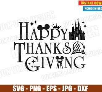 Happy Thanksgiving Epcot Logo (SVG dxf png) Disney World Castle Mickey Ears Cut File Silhouette Cricut Vector Clipart - Don Vito Design Store