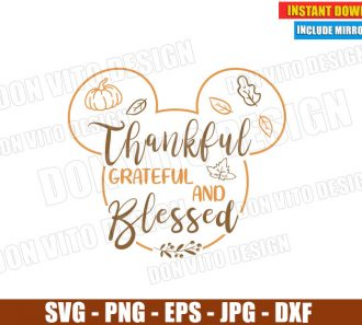 Thankful Grateful and Blessed Mickey Head (SVG dxf png) Thanksgiving Fall Cut File Silhouette Cricut Vector Clipart - Don Vito Design Store