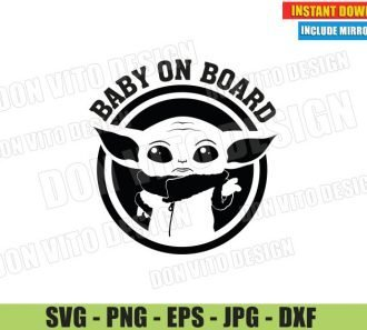 Baby Yoda on Board (SVG dxf PNG) The Mandalorian Star Wars Car Sign Cut File Silhouette Cricut Vector Clipart - Don Vito Design Store