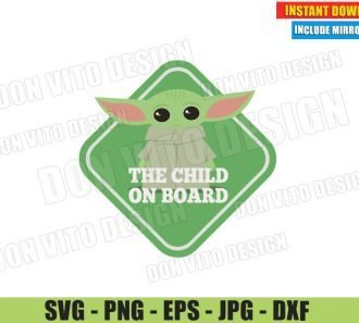 Baby Yoda The Child on Board (SVG dxf PNG) The Mandalorian Star Wars Car Sign Cut File Silhouette Cricut Vector Clipart - Don Vito Design Store