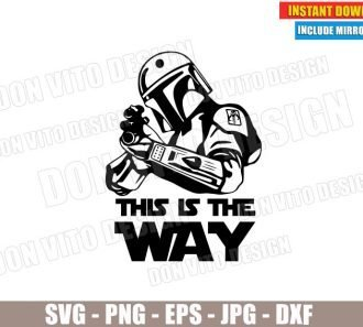The Mandalorian with Gun (SVG dxf PNG) Star Wars This is the Way Rifle Shooting Cut File Silhouette Cricut Vector Clipart