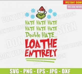 Double Hate Loathe Entirely (SVG dxf png) The Grinch Santa Hat Christmas Movie Cut File Silhouette Cricut Vector Clipart - Don Vito Design Store
