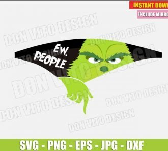 Ew People Grinch Face (SVG dxf png) The Grinch Hand Christmas Movie Holiday Cut File Silhouette Cricut Vector Clipart - Don Vito Design Store