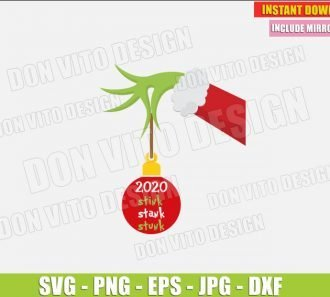 The Grinch Christmas Ball Stink Stank Stunk 2020 (SVG dxf png) Grinch Movie Santa Hand Cut File Silhouette Cricut Vector Clipart - Don Vito Design Store