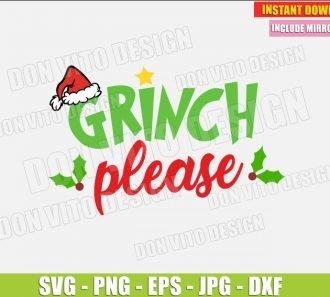 Grinch Please (SVG dxf png) The Grinch Christmas Movie Santa Hat Cut File Silhouette Cricut Vector Clipart - Don Vito Design Store