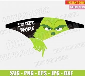 Six Feet Ew People Face Masks Grinch (SVG dxf png) The Grinch Hand Christmas Movie Cut File Silhouette Cricut Vector Clipart - Don Vito Design Store