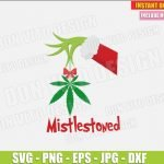The Grinch Hand Holding Weed (SVG dxf png) Mistlestoned Smoking Cannabis Marijuana Cut File Silhouette Cricut Vector Clipart T-Shirt Design DIY