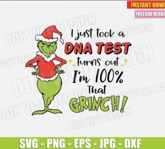 I just took DNA Test Turns Out I am Grinch (SVG dxf png) The Grinch Christmas Movie Cut File Silhouette Cricut Vector Clipart - Don Vito Design Store