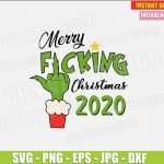 Merry Fucking Christmas 2020 (SVG dxf png) The Grinch Middle Finger Hand Cut File Silhouette Cricut Vector Clipart T-Shirt Design DIY