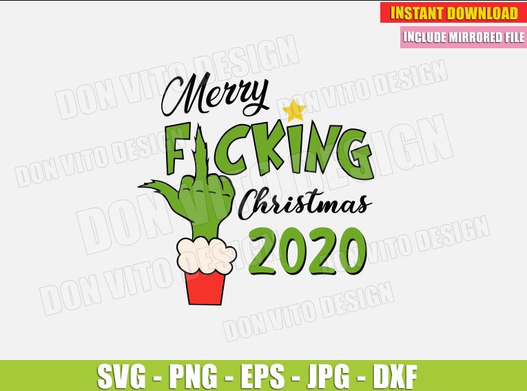 Merry Fucking Christmas 2020 (SVG dxf png) The Grinch Middle Finger Hand Cut File Silhouette Cricut Vector Clipart - Don Vito Design Store