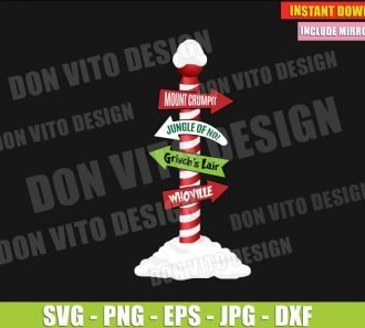 The Grinch Who Directional Sign (SVG dxf png) Christmas Movie Whoville Mt Crumpit Cut File Silhouette Cricut Vector Clipart - Don Vito Design Store