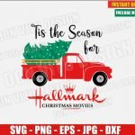 Tis The Season for Hallmark Christmas Movies (SVG dxf png) Old red Truck with Tree Cut File Silhouette Cricut Vector Clipart T-Shirt Design DIY