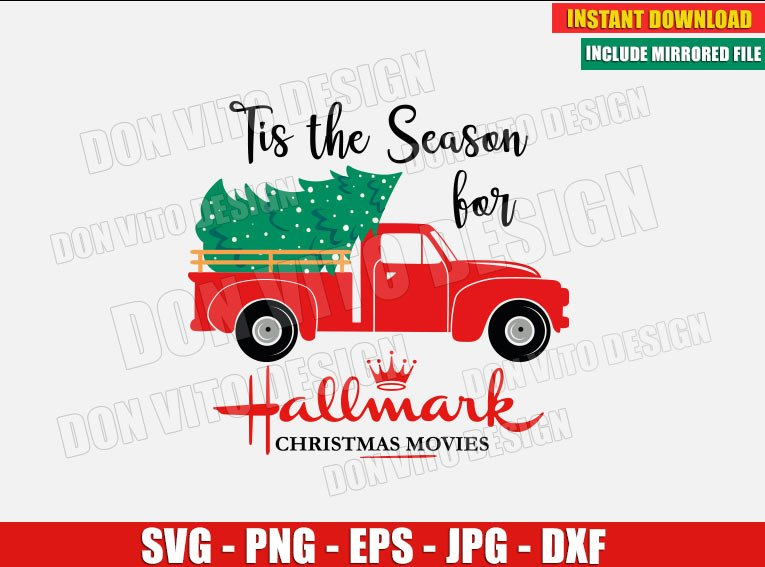 Tis The Season for Hallmark Christmas Movies (SVG dxf png) Old red Truck with Tree Cut File Silhouette Cricut Vector Clipart - Don Vito Design Store