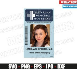 Amelia Shepherd Sloan Memorial Hospital ID Badge (SVG dxf png) Costume Name Tag Cut File Silhouette Cricut Vector Clipart - Don Vito Design Store
