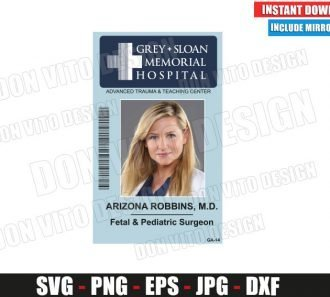 Arizona Robbins Sloan Memorial Hospital ID Badge (SVG dxf png) Costume Name Tag Cut File Silhouette Cricut Vector Clipart - Don Vito Design Store