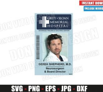 Derek Shepherd Sloan Memorial Hospital ID Badge (SVG dxf png) Costume Name Tag Cut File Silhouette Cricut Vector Clipart - Don Vito Design Store
