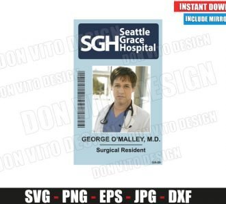 George Omalley Seattle Grace Hospital ID Badge (SVG dxf png) Costume Name Tag Cut File Silhouette Cricut Vector Clipart - Don Vito Design Store