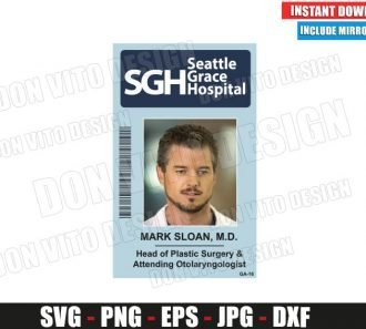 Mark Sloan Seattle Grace Hospital ID Badge (SVG dxf png) Costume Name Tag Cut File Silhouette Cricut Vector Clipart - Don Vito Design Store