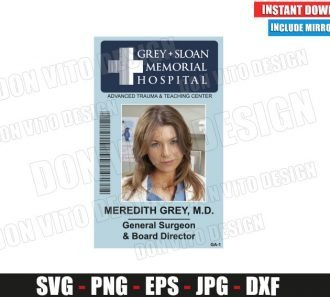 Meredith Grey Sloan Memorial Hospital ID Badge (SVG dxf png) Costume Name Tag Cut File Silhouette Cricut Vector Clipart - Don Vito Design Store