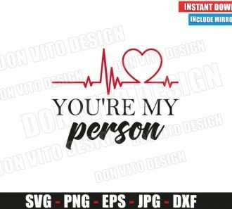 Greys Anatomy You are my person (SVG dxf png) TV Show Heartbeat Cut File Cricut Silhouette Vector Clipart - Don Vito Design Store