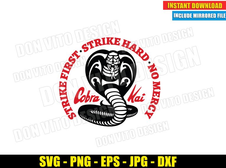 Cobra Kai Dojo Logo No Mercy (SVG dxf png) Strike First Strike Hard Karate Kid Cut File Cricut Silhouette Vector Clipart - Don Vito Design Store