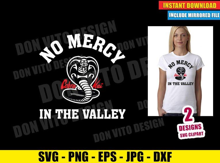 No Mercy In The Valley (SVG dxf png) Cobra Kai Dojo Logo Karate Kid Cut File Cricut Silhouette Vector Clipart - Don Vito Design Store