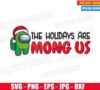 The Holidays are Among Us (SVG dxf png) Santa Hat Impostor or Crewmate Cut File Silhouette Cricut Vector Clipart - Don Vito Design Store