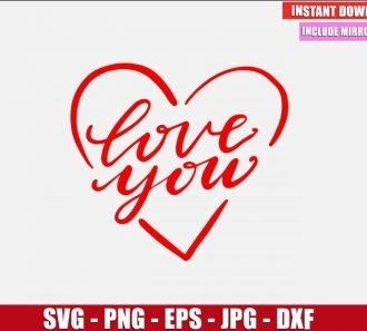 Love You SVG Free Cut File for Cricut and Silhouette Freebie Heart Clipart Vector PNG Image Download Free SVG Design