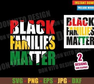 Black Families Matter (SVG dxf png) Africa Map Family Cut File Cricut Silhouette Vector Clipart - Don Vito Design Store