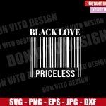 Black Love Priceless (SVG dxf png) Barcode Couple Black Love Matters Cut File Cricut Silhouette Vector Clipart Design Valentines svg