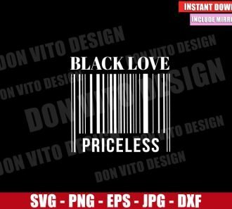 Black Love Priceless (SVG dxf png) Barcode Couple Black Love Matters Cut File Cricut Silhouette Vector Clipart - Don Vito Design Store