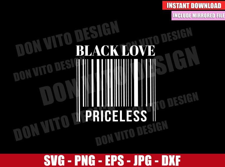 Black Love Priceless (SVG dxf png) Barcode Couple Black Love Matters Cut File Cricut Silhouette Vector Clipart - Don Vito Design Store