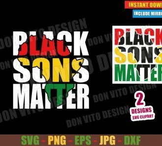 Black Sons Matter (SVG dxf png) Africa Map Cut File Cricut Silhouette Vector Clipart - Don Vito Design Store