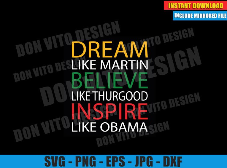Dream Believe Inspire (SVG dxf png) like Martin Thurgood Obama Cut File Cricut Silhouette Vector Clipart - Don Vito Design Store