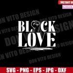 Fist Black Love (SVG dxf png) Couple Black Love Matters Cut File Cricut Silhouette Vector Clipart T-Shirt Design Valentines svg