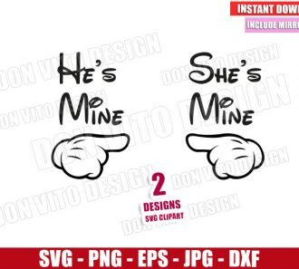 Disney He's and She's Mine (SVG dxf png) Mickey Minnie Mouse Hand Pointing Cut File Cricut Silhouette Vector Clipart - Don Vito Design Store