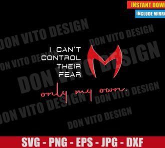 I can't control their Fear only my Own (SVG dxf png) Disney Marvel Cut File Cricut Silhouette Vector Clipart - Don Vito Design Store